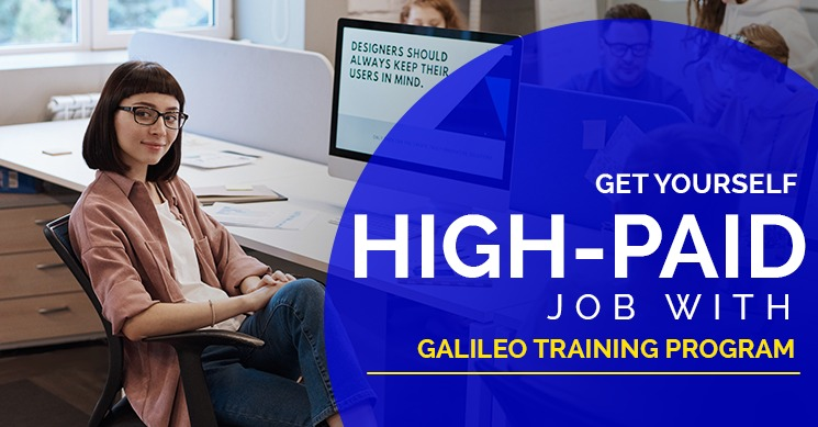 Get yourself a high-paid job with Galileo Training Program