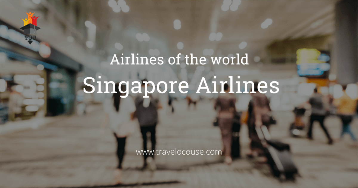 Airlines of the world – Singapore Airlines