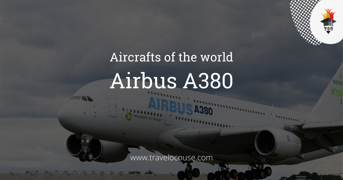 Aircrafts of the world- Airbus A380