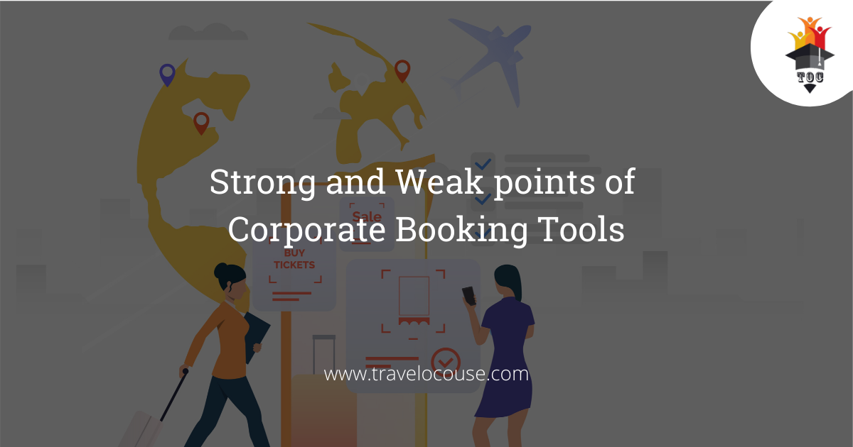 Strong and Weak points of Corporate Booking Tools