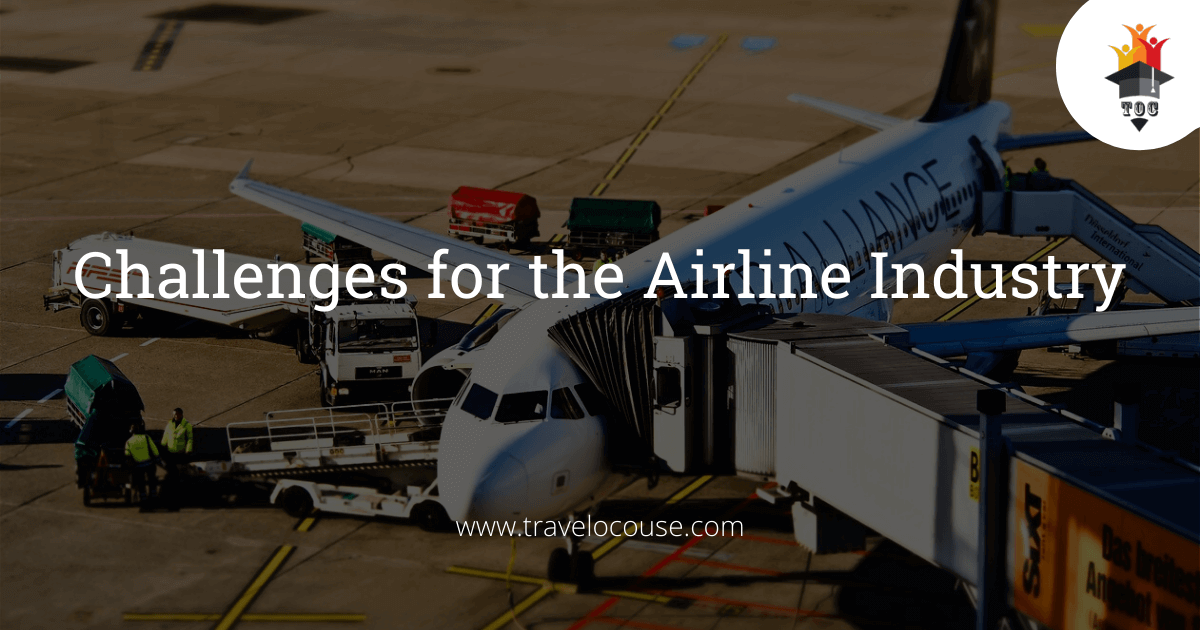 Challenges for the Airline Industry